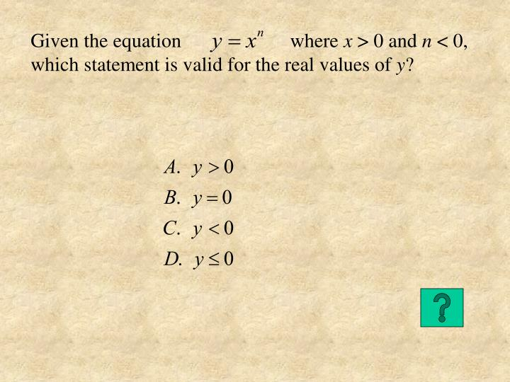 Given the equation                      where
