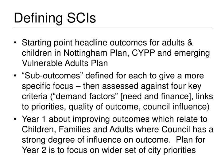 Defining SCIs
