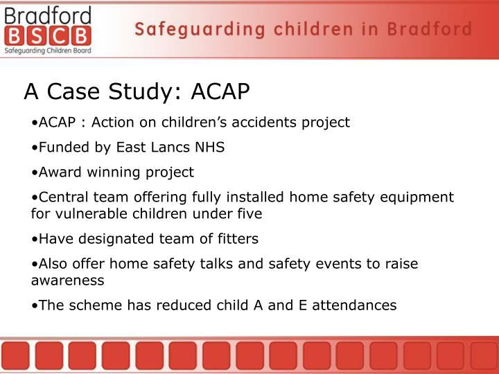 A Case Study: ACAP