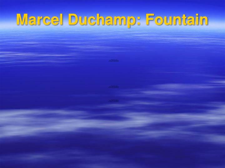 Marcel Duchamp: Fountain