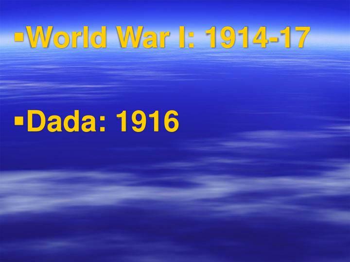 World War I: 1914-17