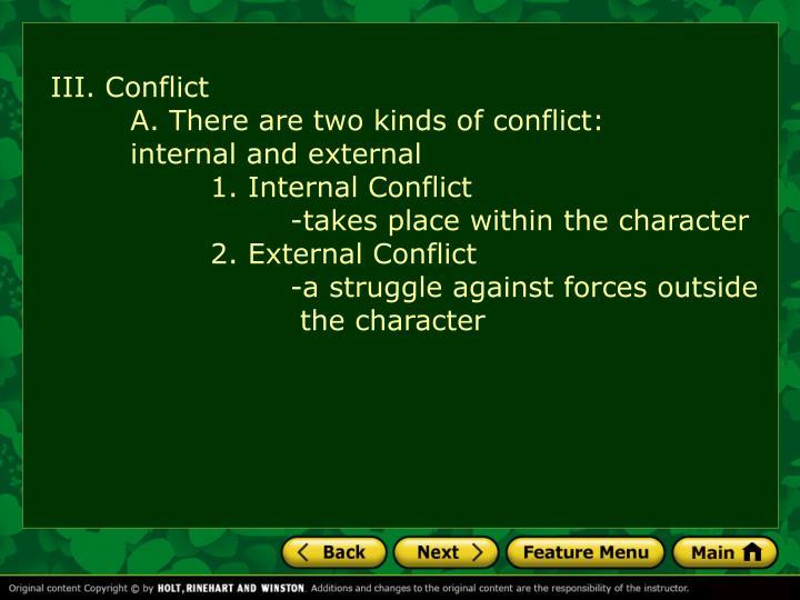 III. Conflict