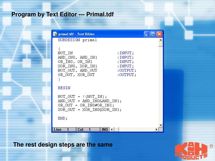 Program by Text Editor --- Primal.tdf