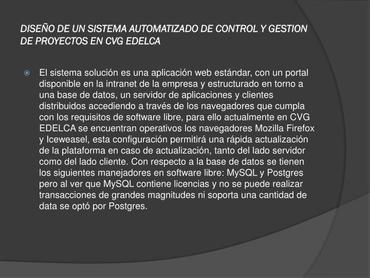 DISEÑO DE UN SISTEMA AUTOMATIZADO DE CONTROL Y GESTION DE PROYECTOS EN CVG EDELCA