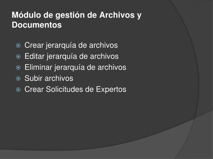 Módulo de gestión de Archivos y Documentos