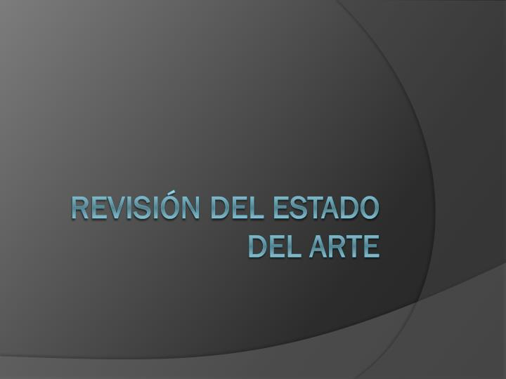 Revisión del Estado del Arte