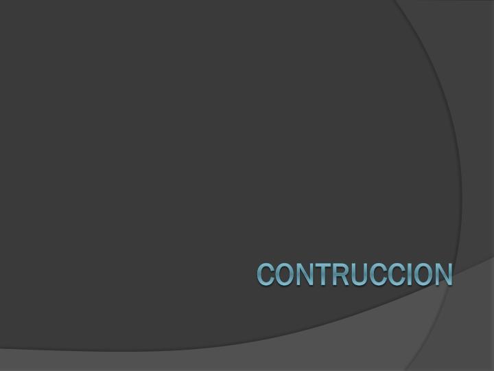 CONTRUCCION