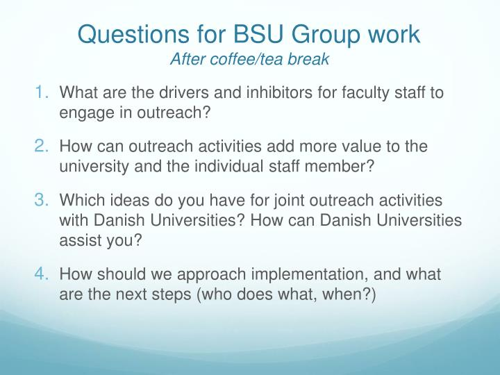 Questions for BSU Group work