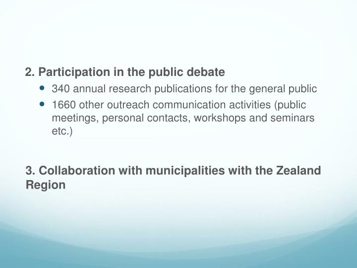 2. Participation in the public
