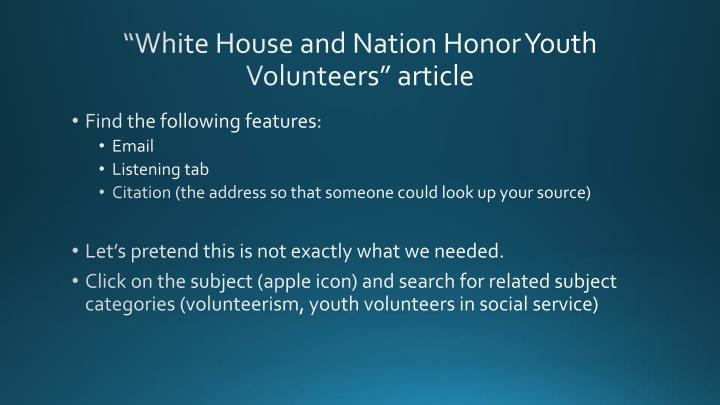 """White House and Nation Honor Youth Volunteers"" article"