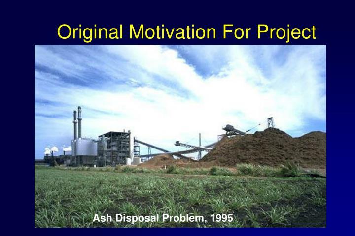 Original Motivation For Project