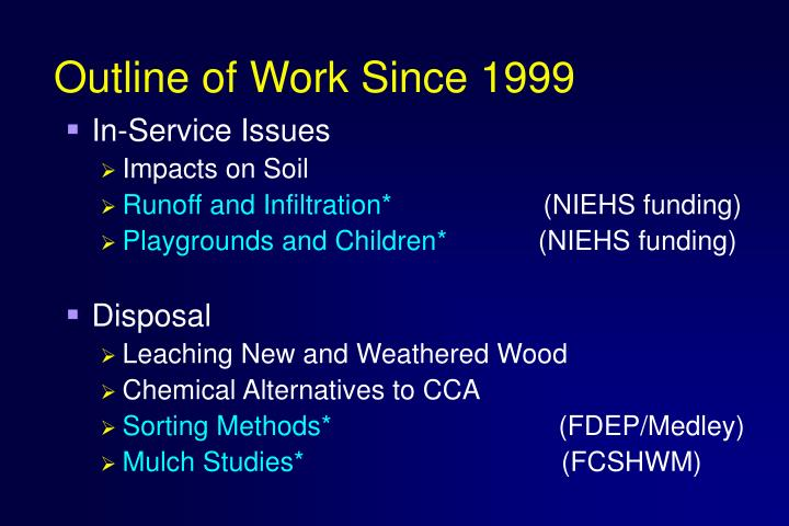 Outline of Work Since 1999