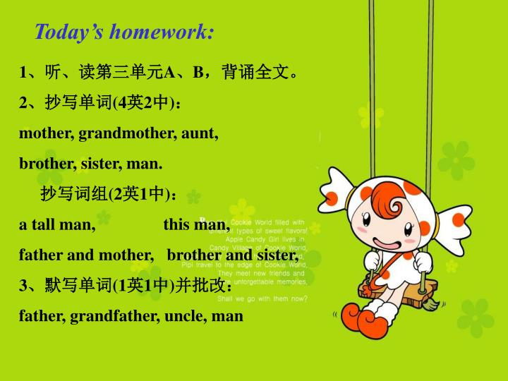 Today's homework: