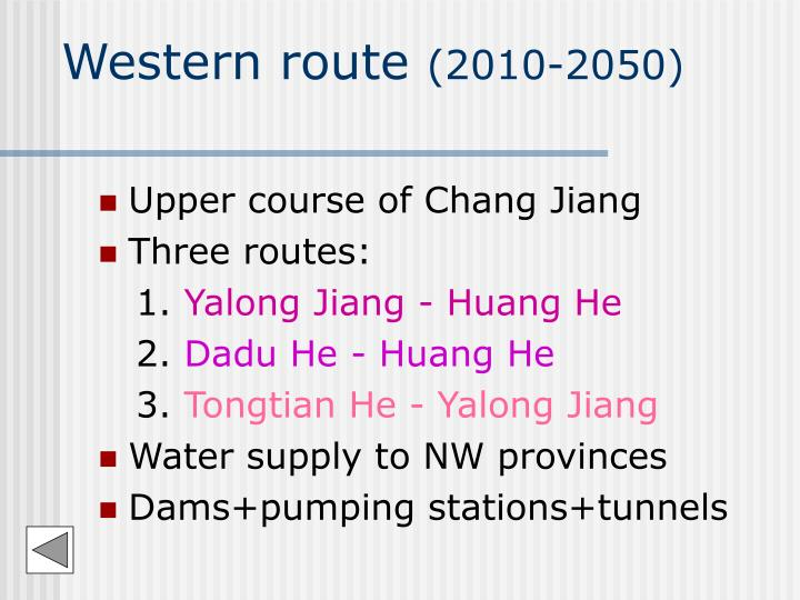 Western route