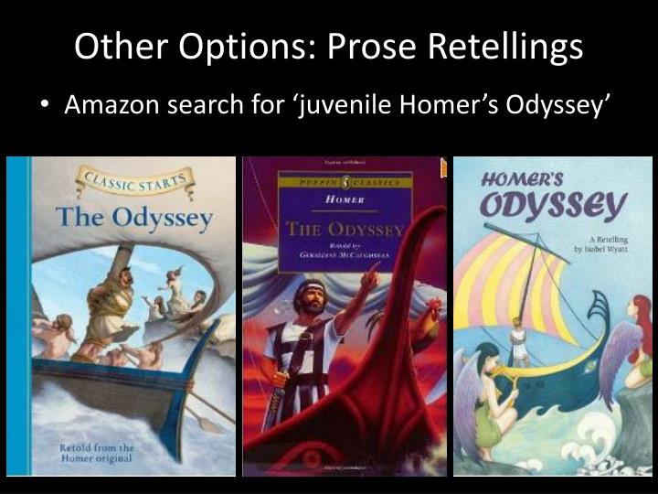 Other Options: Prose Retellings