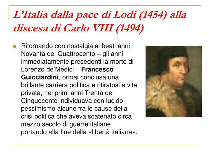 L'Italia dalla pace di Lodi (1454) alla discesa di Carlo VIII (1494)