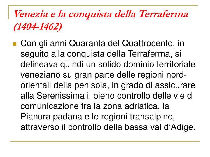 Venezia e la conquista della Terraferma (1404-1462)