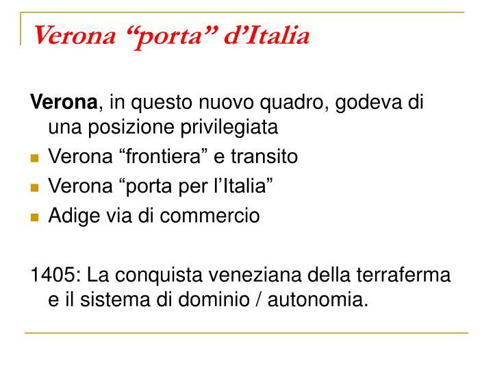"Verona ""porta"" d'Italia"