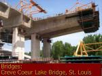 bridges creve coeur lake bridge st louis