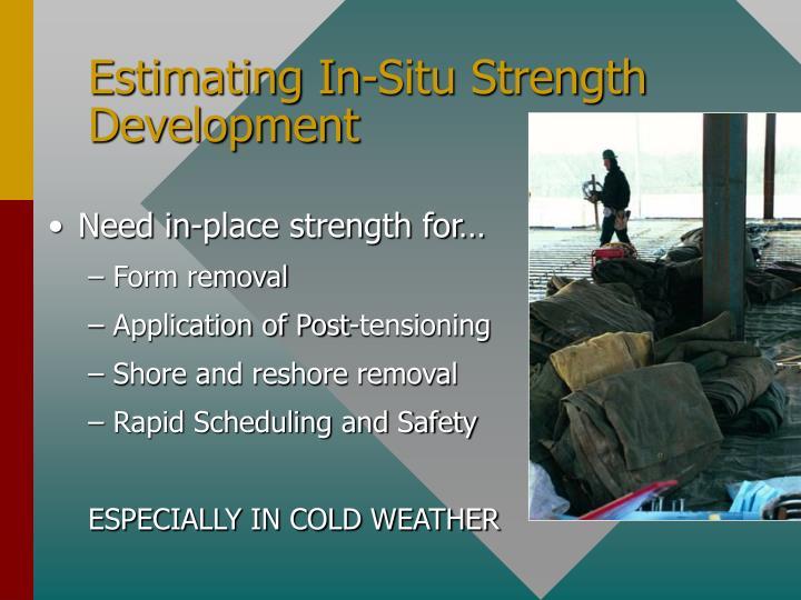 Estimating In-Situ Strength Development