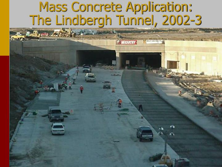 Mass Concrete Application: