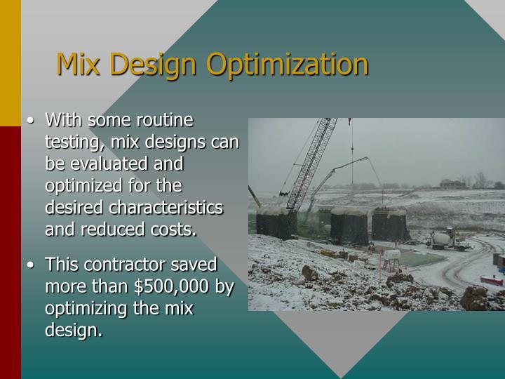 Mix Design Optimization