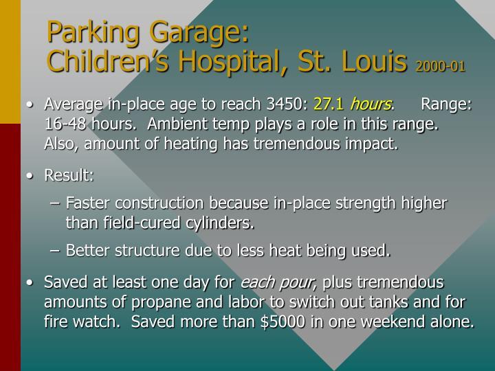 Parking Garage:   Children's Hospital, St. Louis