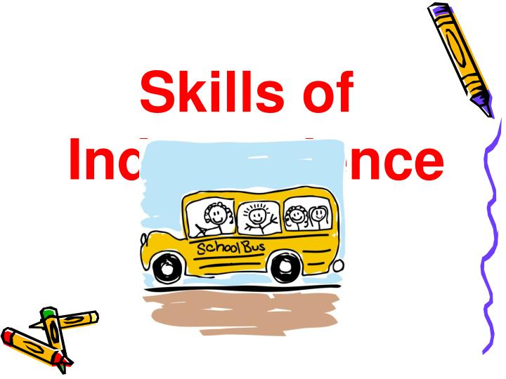 Skills of Independence