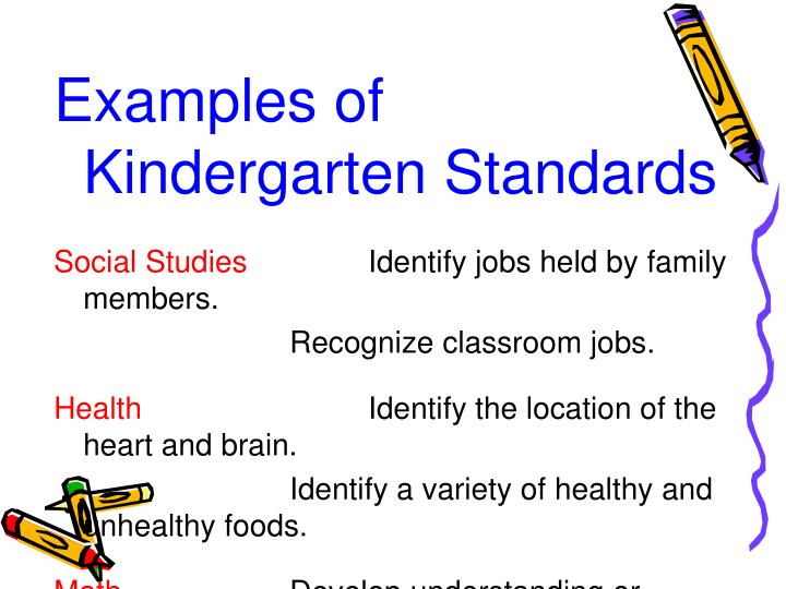 Examples of Kindergarten Standards