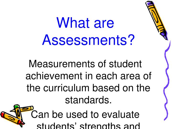 What are Assessments?