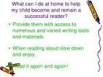 what can i do at home to help my child become and remain a successful reader3