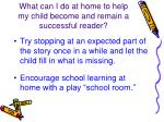 what can i do at home to help my child become and remain a successful reader4