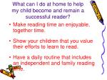 what can i do at home to help my child become and remain a successful reader6