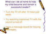 what can i do at home to help my child become and remain a successful reader7
