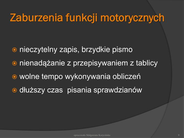 Zaburzenia funkcji motorycznych