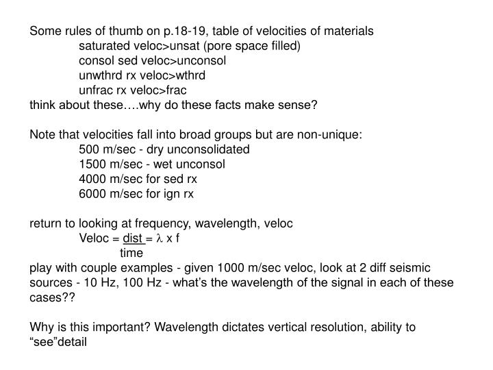 Some rules of thumb on p.18-19, table of velocities of materials