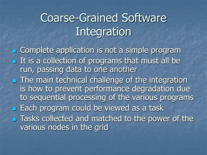 Coarse-Grained Software Integration
