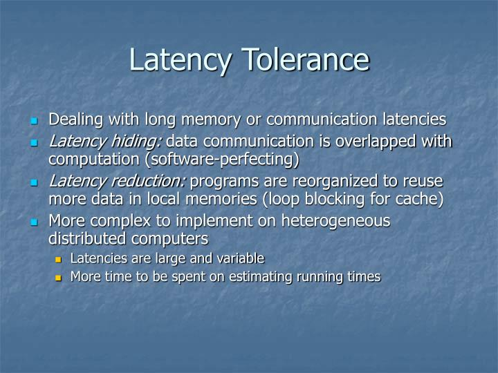 Latency Tolerance