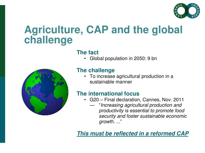 Agriculture, CAP and the global challenge