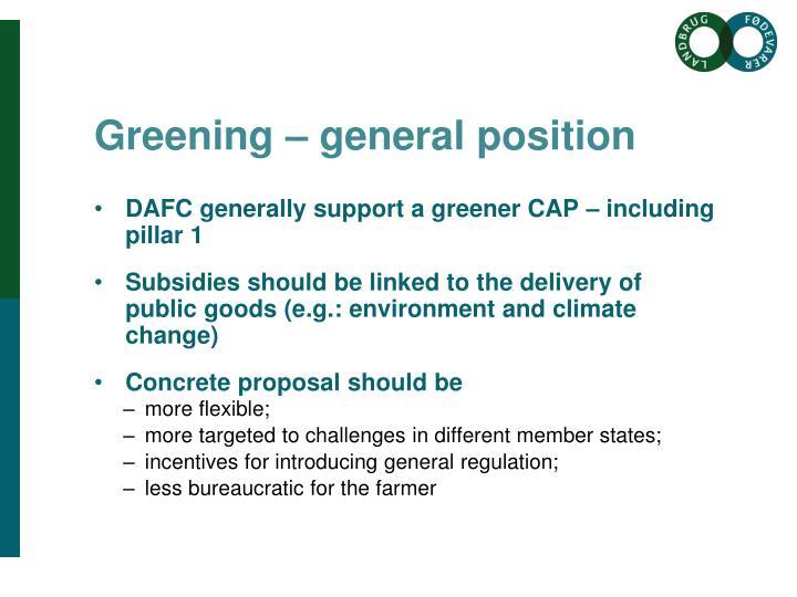 Greening – general position