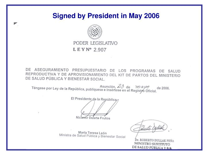 Signed by President in May 2006