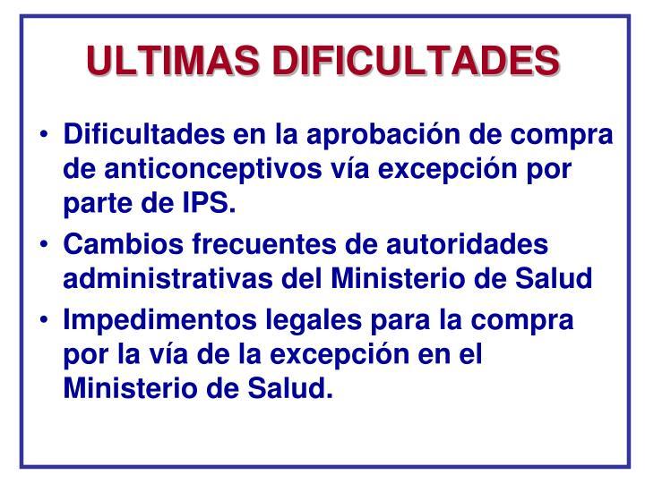 ULTIMAS DIFICULTADES