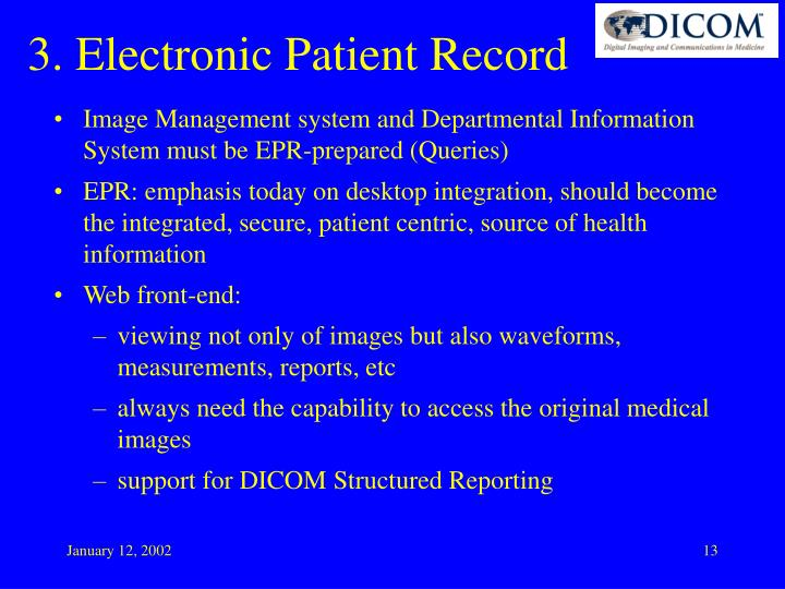 Image Management system and Departmental Information System must be EPR-prepared (Queries)