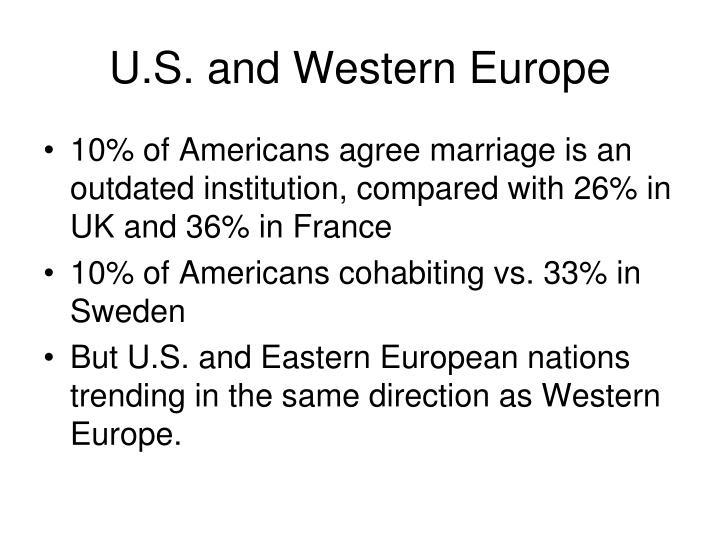 U.S. and Western Europe