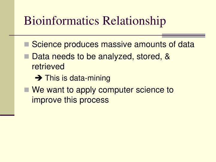 Bioinformatics relationship
