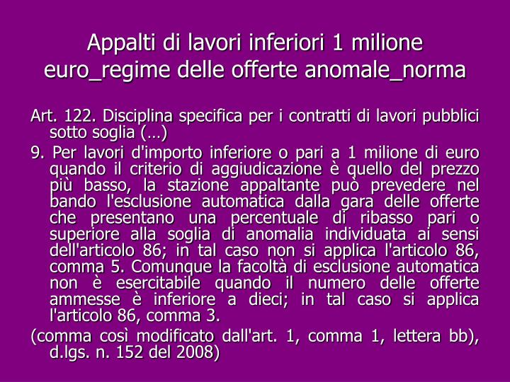 Appalti di lavori inferiori 1 milione euro_regime delle offerte anomale_norma