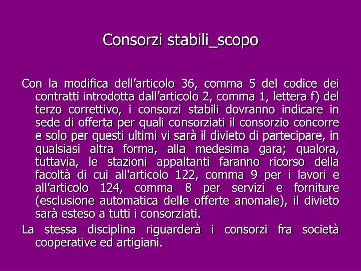 Consorzi stabili_scopo