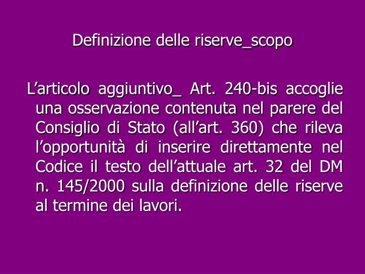 Definizione delle riserve_scopo