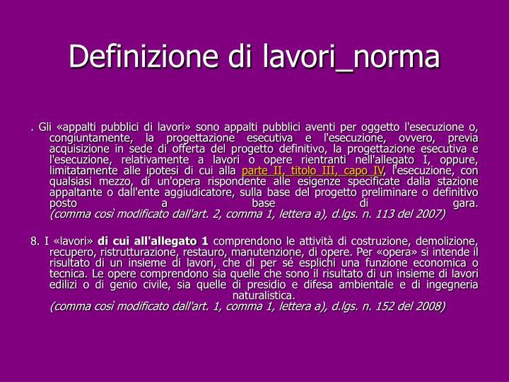Definizione di lavori_norma