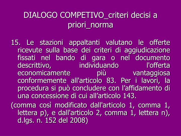 DIALOGO COMPETIVO_criteri decisi a priori_norma